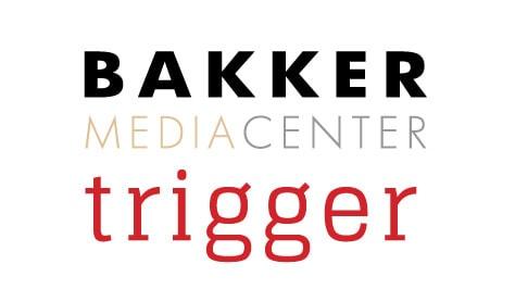 Bakker Media Center – Trigger